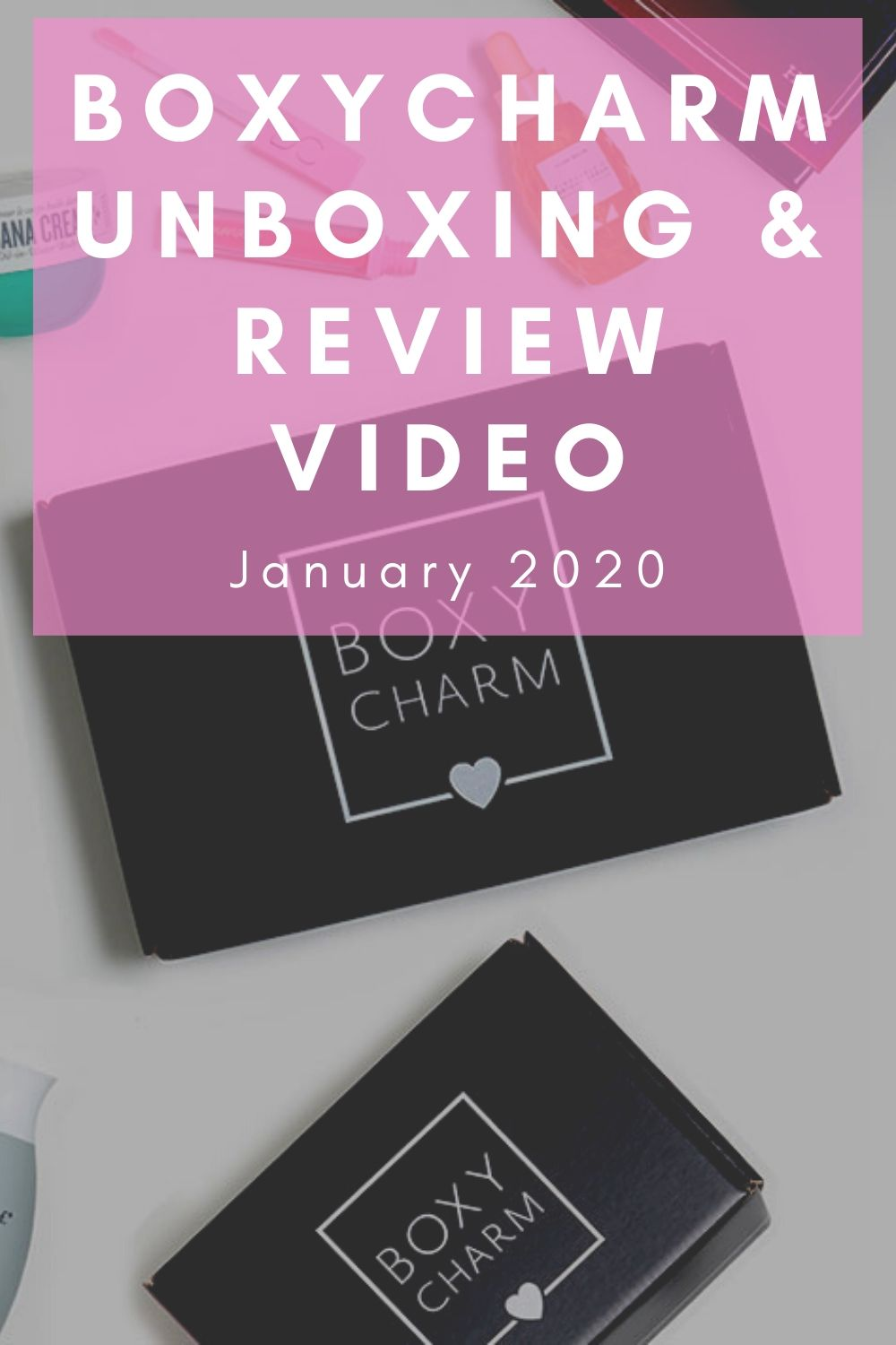 BoxyCharm Unboxing & Review | January 2020 | Linn Style by Jessica Linn