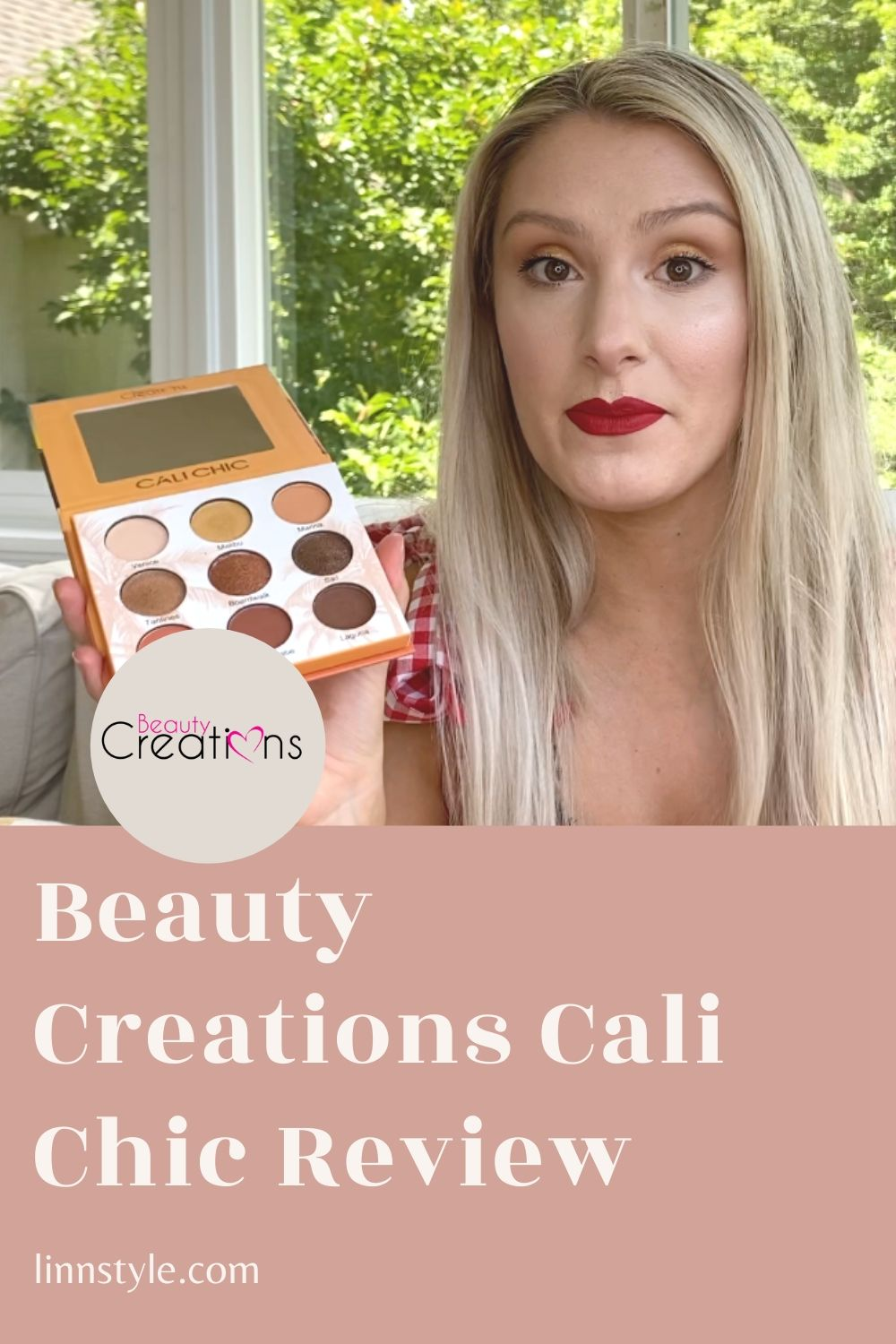 Beauty Creations Cali Chic Review | Linn Style by Jessica Linn Pagán