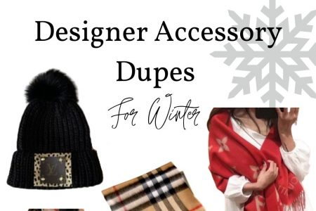 Designer Accessory Dupes For Winter by Jessica Linn